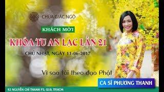 [LIVESTREAM] Vì sao tôi theo đạo Phật 16 - Ca sĩ Phương Thanh