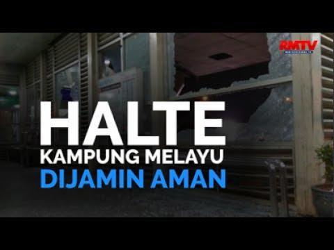 Halte Kampung Melayu Dijamin Aman