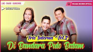 Video Interna Trio - Di Bandara Pulau Batam MP3, 3GP, MP4, WEBM, AVI, FLV Juli 2018