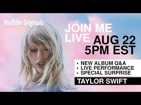 Taylor Swift - Livestream Announcement (8/22/19 @ 5pm EST)