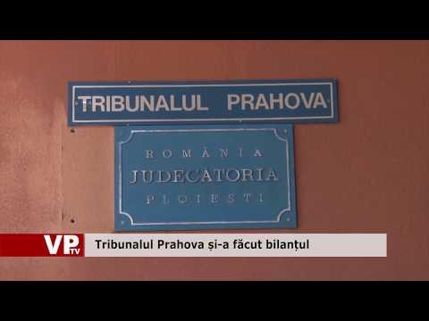 Tribunalul Prahova și-a făcut bilanțul