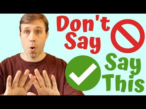 7 Things Americans Don't Say & What You Should Say Instead