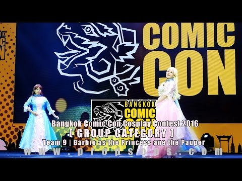 Bangkok Comic Con 2016 Cosplay Contest – Team 9 | Barbie as the Princess and the Pauper
