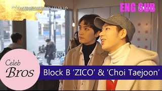 "Video ZICO(Block B) & Choi Taejoon, Celeb Bros S2 EP1 ""I Am You, You Are Me"" MP3, 3GP, MP4, WEBM, AVI, FLV November 2018"