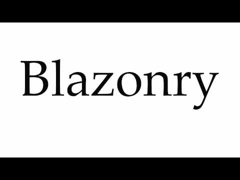 How to Pronounce Blazonry