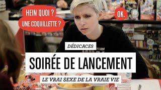 """Video DÉDICACES - Soirée de lancement """"Le vrai sexe de la vraie vie"""" MP3, 3GP, MP4, WEBM, AVI, FLV Oktober 2017"""