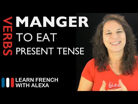 Manger (to eat) — Present Tense (French verbs conjugated by Learn French With Alexa)