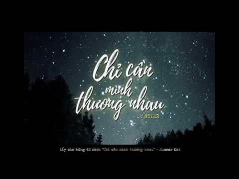 Chỉ Cần Mình Thương Nhau - Andiez - Lyric Video