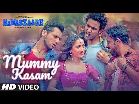 Mummy Kasam Video   NAWABZAADE   Raghav   Punit  