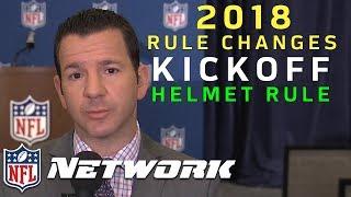 Explaining the New NFL Kickoff & Helmet Rules for 2018 | NFL Network