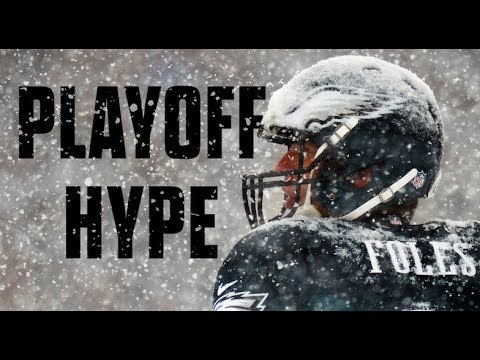 Philadelphia Eagles Playoff Hype