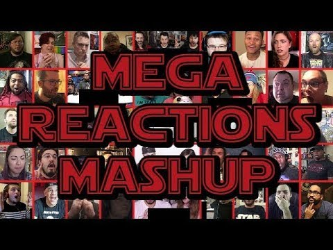 Star Wars: The Last Jedi | Official Trailer - MEGA REACTIONS MASHUP (My 200th Mashup)