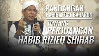 Video Pandangan Habib Segaf Baharun terhadap Perjuangan Habib Rizieq Shihab MP3, 3GP, MP4, WEBM, AVI, FLV Mei 2019