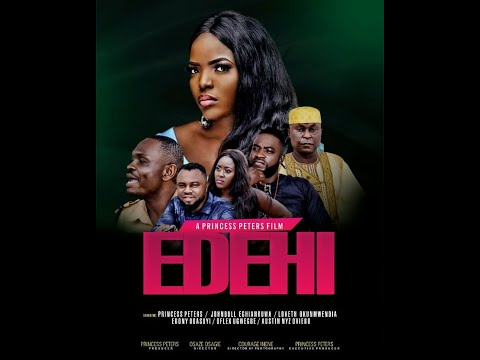 EDEHI Part 1 -LATEST NOLLYWOOD MOVIES 2019