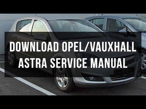 Opel Astra H 14 Service Manual
