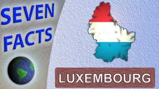 Luxembourg Luxembourg  city photos : 7 Facts about Luxembourg