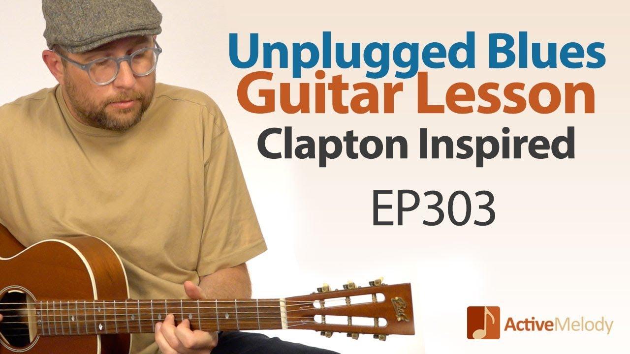 Unplugged Blues Guitar Lesson – Acoustic Blues Guitar Tutorial – EP303