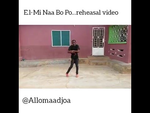 EL - MI NAA BO PO REHEASAL VIDEO BY ALLO MAADJOA