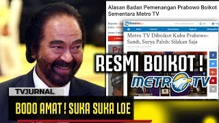Video BODO AMAT ! Kubu Prabowo Boikot Metro TV , Surya Paloh: Biarin Aja MP3, 3GP, MP4, WEBM, AVI, FLV April 2019