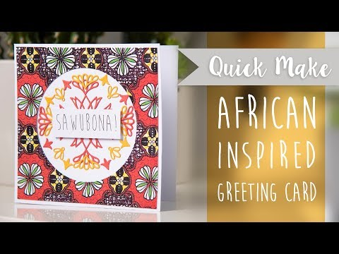 Regional Makes - Sawubona Card - Sizzix