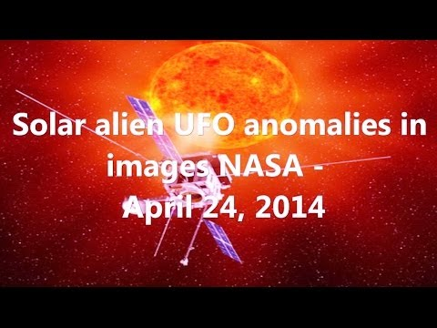 Solar Aliens UFOs anomalies in images NASA – April 24, 2014