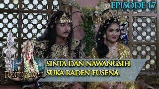 Video Sinta dan Nawangsih Sepertinya Suka Kepada Raden Fusena - Nyi Roro Kidul Eps 17 MP3, 3GP, MP4, WEBM, AVI, FLV Maret 2019