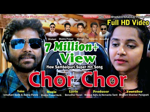 Video Chor Chor, New Sambalpuri Song, Singer-Umakant Barik & Asima Panda, Music-Bhakta Prasad Barik download in MP3, 3GP, MP4, WEBM, AVI, FLV January 2017