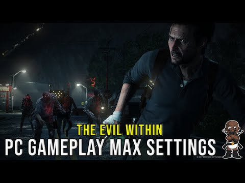 the evil within pc config