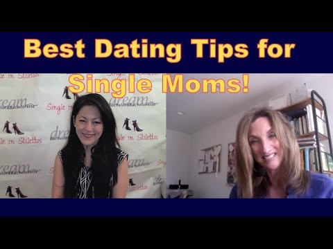 Dating Tips for Women: Best Dating Tips for Single Moms!