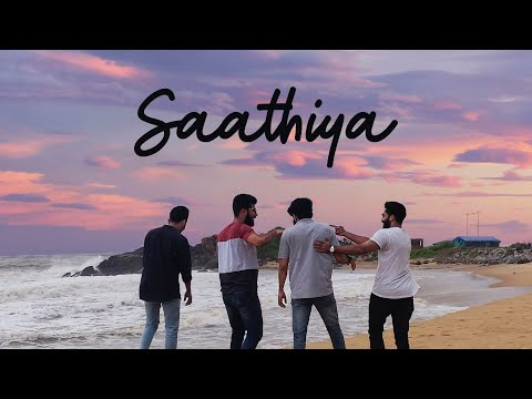 Saathiya (Official Music Video)