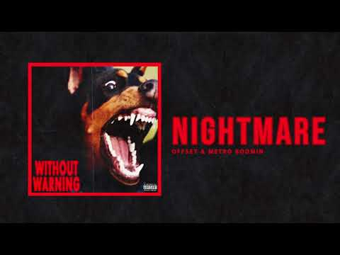 """Offset & Metro Boomin - """"Nightmare"""" (Official Audio)"""