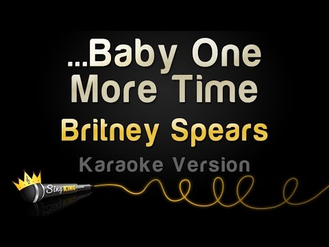Britney Spears - ...Baby One More Time (Karaoke Version)