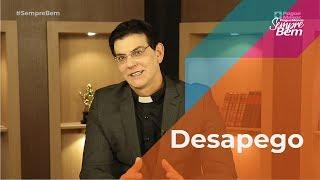 Padre Reginaldo Manzoti: Desapego