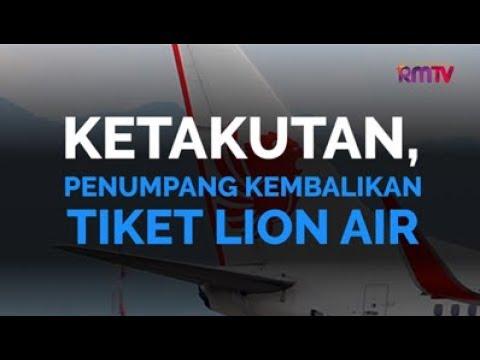 Ketakutan, Penumpang Kembalikan Tiket Lion Air