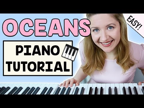 Oceans (Where Feet May Fail) - Hillsong United (EASY PIANO TUTORIAL)
