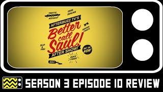 Better Call Saul Season 3 Episode 10 Review & After Show   AfterBuzz TV Video