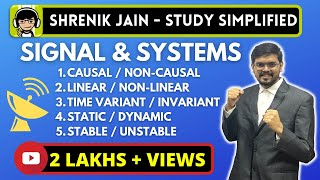 causal /non-causal ,linear /non-linear ,time variant /invariant ,static /dynamic , stable /unstable