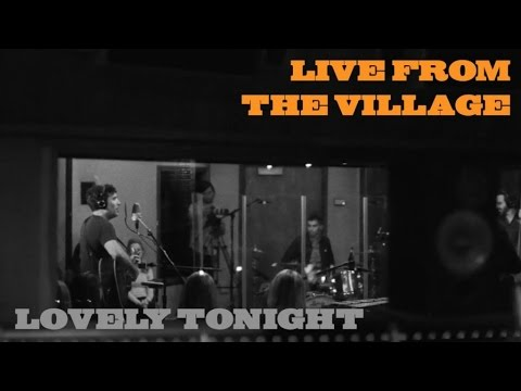 Lovely Tonight (Live from the Village)