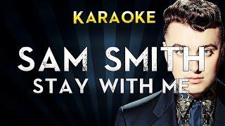 Sam Smith - Stay with me   Lower Key Karaoke Instrumental Lyrics Cover Sing Along