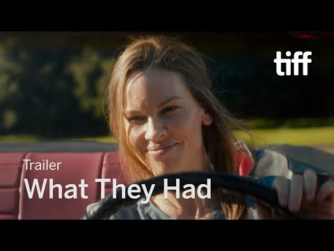 WHAT THEY HAD Trailer | TIFF 2018