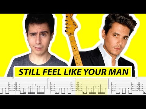 John Mayer - Still Feel Like Your Man (with TABS, all guitar parts) - by Riff_Hero