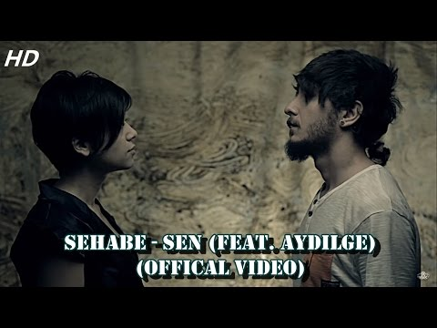 Video Sehabe - Sen (feat. Aydilge) (Official Video) download in MP3, 3GP, MP4, WEBM, AVI, FLV January 2017