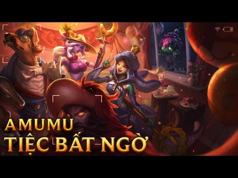 Amumu Tiệc Bất Ngờ - Surprise Party Amumu