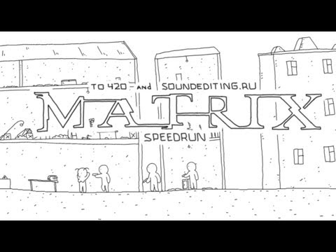Speedrun: Matrix I in 60 seconds