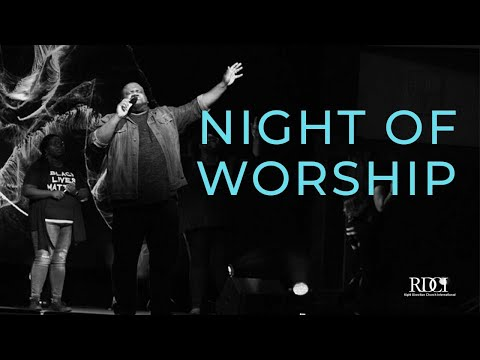 Night of Worship - Right Direction Church International