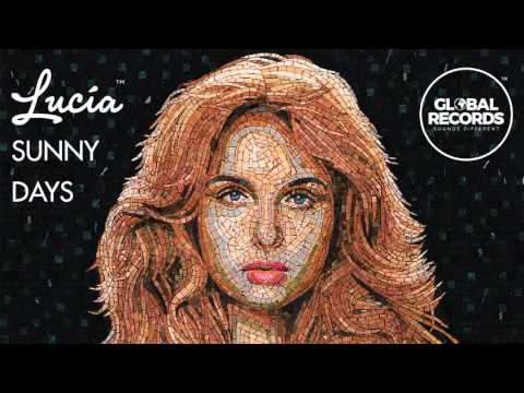 Lucia - Sunny Days (Official Audio)