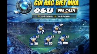 Review - Gói Đặc biệt mùa 06U - FIFA ONLINE 3, fifa online 3, fo3, video fifa online 3