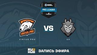 Virtus.pro vs. G2  - ESL Pro League S5 - de_inferno [Enkanis, yxo]