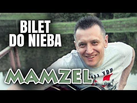 Tekst piosenki Mamzel - Bilet do nieba po polsku
