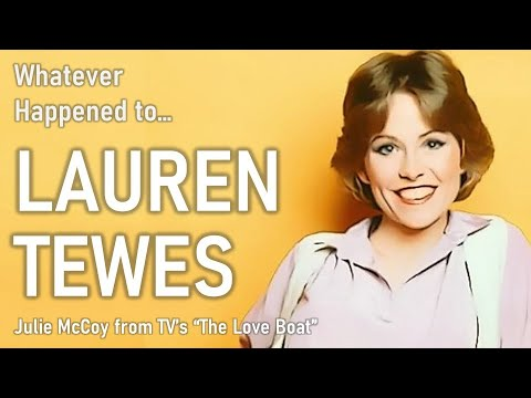 Whatever Happened to Lauren Tewes - Julie McCoy from The Love Boat